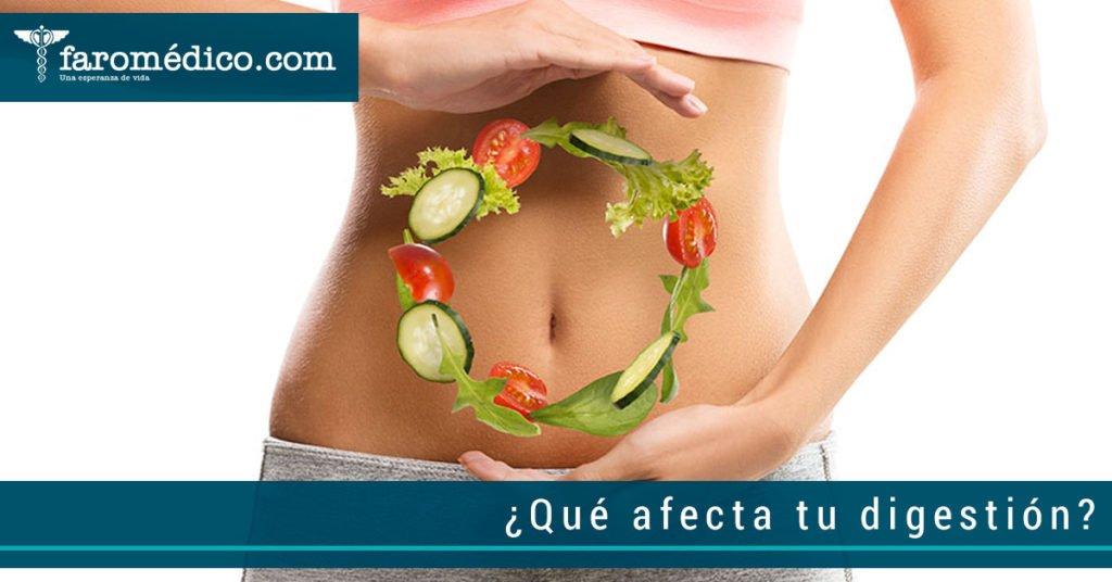 ¿Qué afecta tu digestión?
